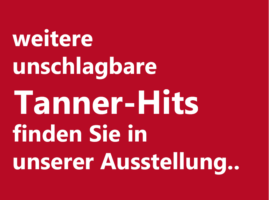 weitere unschlagbare Tanner-Hits